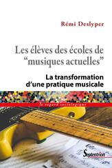 Les élèves des écoles de «musiques actuelles»