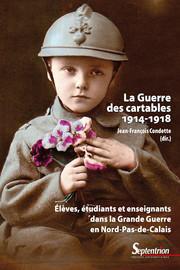 Les normaliens au combat (1914-1918): Histoire et mémoires des instituteurs et élèves-maîtres du département du Nord
