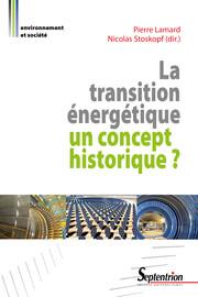 La transition énergétique: un concept historique?