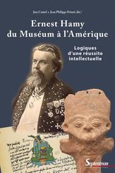 Ernest Hamy, du Muséum à l'Amérique