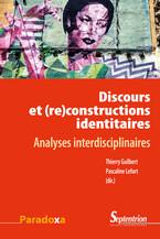 Discours et (re)constructions identitaires