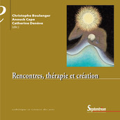 Rencontres, thérapie et création