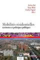 Préambule - Les trajectoires résidentielles: un champ de recherche pour saisir le sens des mobilités
