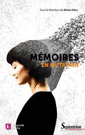 Les enjeux de l'histoire de la mémoire: retour sur trente ans d'historiographie et nouvelles perspectives