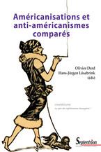 Américanisations et anti-américanismes comparés