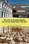 Deux cents ans de progrès éducatifs dans la France septentrionale (1808-2008)