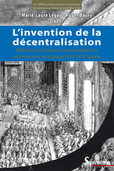 L'invention de la décentralisation