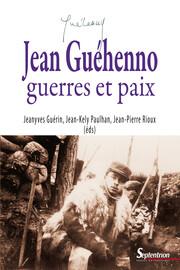 Jean Guéhenno, la guerre et «l'esprit européen» Les Rencontres internationales de Genève en1946