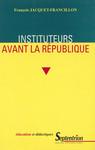 Instituteurs avant la République