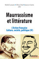 Gide, La NRF et L'Action française 1908-1925