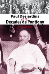 Paul Desjardins et les Décades de Pontigny