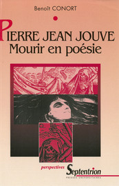 Pierre Jean Jouve : Mourir en poésie