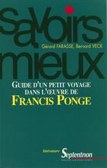 Guide d'un petit voyage dans l'œuvre de Francis Ponge
