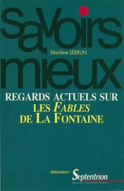 Regards actuels sur les Fables de La Fontaine