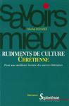Rudiments de culture chrétienne