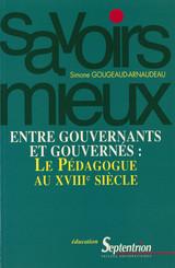 Entre gouvernants et gouvernés : le pédagogue du XVIIIe siècle