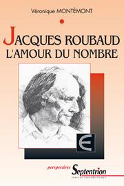 Jacques Roubaud Lamour Du Nombre 1 Cure De Jouvence