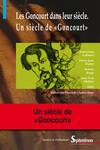 Les Goncourt dans leur siècle
