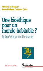 Une bioéthique pour un monde habitable ?
