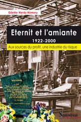 Eternit et l'amiante 1922-2000