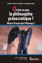 Qu'est-ce que la philosophie présocratique ?