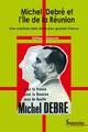 Michel Debré et l'Île de la Réunion