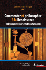 Commenter et philosopher à la Renaissance