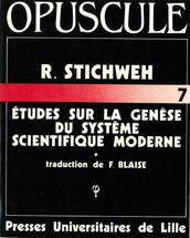 Études sur la genèse du système scientifique moderne