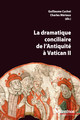 Dramatique inopportune: le concile du Vatican et l'opinion dans les pas de MgrDupanloup et de Louis Veuillot