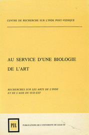 Au service d'une biologie de l'art. Tomes I et II
