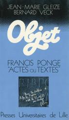 Francis Ponge : actes ou textes