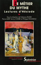 Hésiode et les Muses: le don de la vérité et la conquête de la parole
