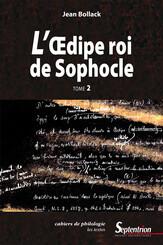 L'Œdipe Roi de Sophocle. Tome 2