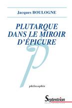 Plutarque dans le miroir d'Épicure