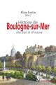 ChapitreXVII. Boulogne depuis 2000