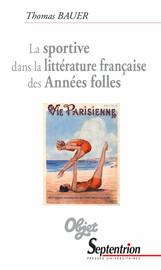 La sportive dans la littérature française des Années folles