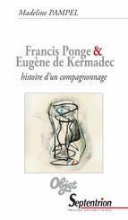Francis Ponge et Eugène de Kermadec