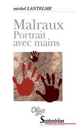 Malraux. Portrait avec mains