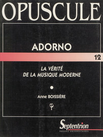 Adorno, la vérité de la musique moderne