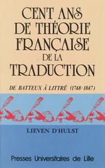 Cent ans de théorie française de la traduction