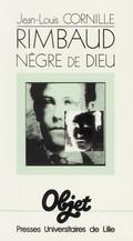 Rimbaud Nègre de Dieu