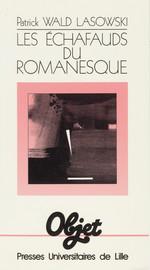 Les échafauds du romanesque
