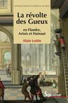 La révolte des Gueux en Flandre, Artois et Hainaut