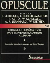 Critique et herméneutique dans le premier romantisme allemand
