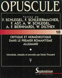 Annexe. W. Dilthey: L'herméneutique romantique dans le contexte de la philosophie idéaliste (Kant, Schelling, Fichte) (1860)