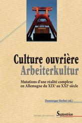Culture ouvrière–Arbeiterkultur