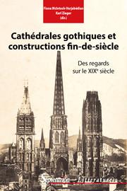 Cathédrales gothiques et constructions fin-de-siècle