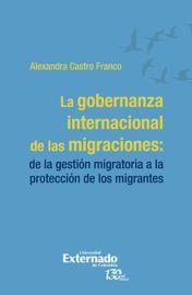 Capítulo I. Movilización alrededor de la cuestión migratoria: en la búsqueda de un espacio global de gestión migratoria