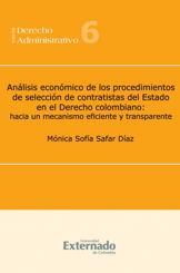 Análisis económico de los procedimientos de selección de contratistas del Estado en el Derecho colombiano