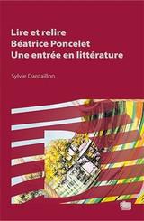 Lire et relire Béatrice Poncelet, une entrée en littérature